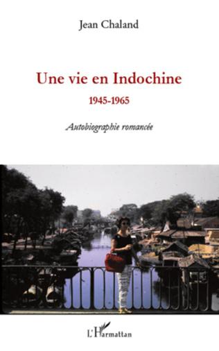 Couverture Une vie en Indochine