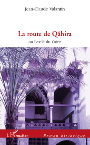 Couverture La route de Qâhira