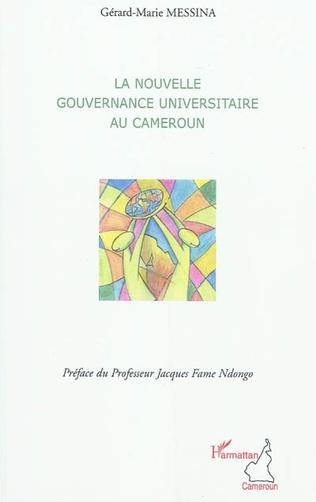 Couverture La nouvelle gouvernance universitaire au Cameroun