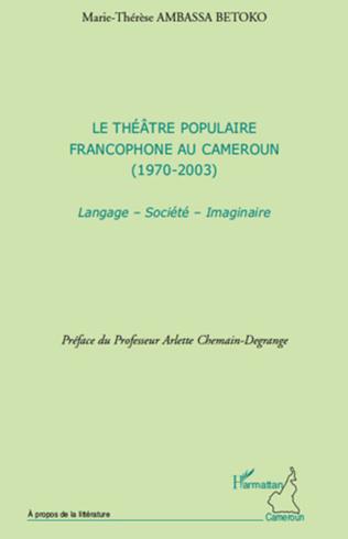 Couverture Le théâtre populaire francophone au Cameroun