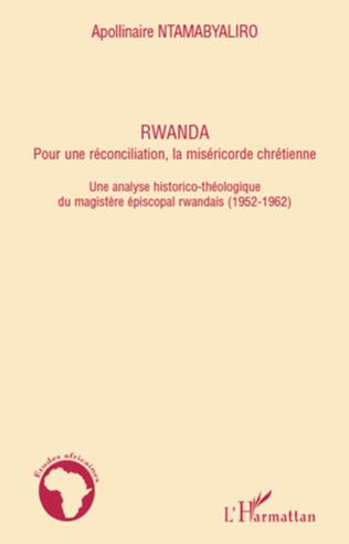 Couverture Rwanda pour une réconciliation, la miséricorde chrétienne