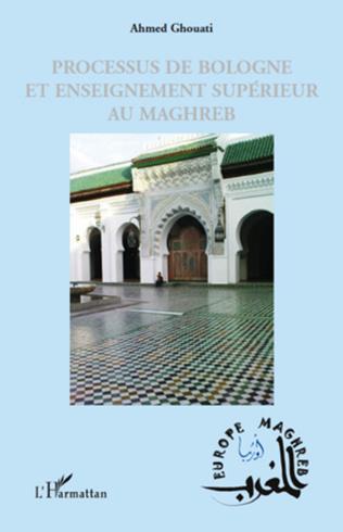 Couverture Processus de Bologne et enseignement supérieur au Maghreb
