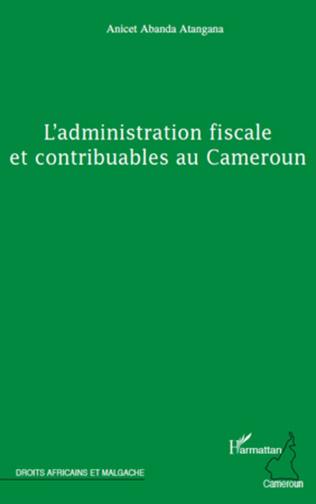 Couverture L'administration fiscale et contribuables au Cameroun