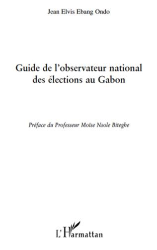 Couverture Guide de l'observatoire national des élections au Gabon