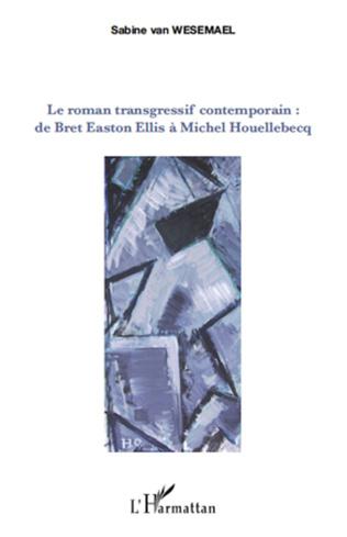 Couverture Le roman transgressif contemporain :