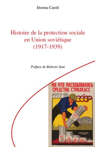 Couverture Histoire de la protection sociale en Union soviétique (1917-1939)