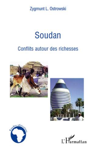 Couverture Soudan conflits autour des richesses