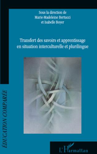 Couverture Transfert des savoirs et apprentissage en situation interculturelle et plurilingue