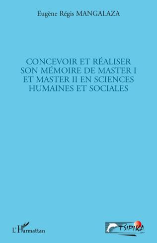 Couverture Concevoir et réaliser son mémoire de master I et master II en sciences humaines et sociales