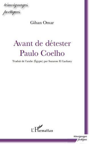 Couverture Avant de détester Paulo Coelho