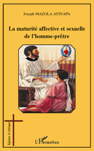 Couverture La maturité affective et sexuelle de l'homme-prêtre