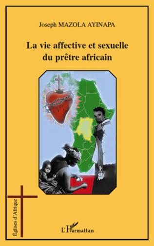Couverture La vie affective et sexuelle du prêtre africain