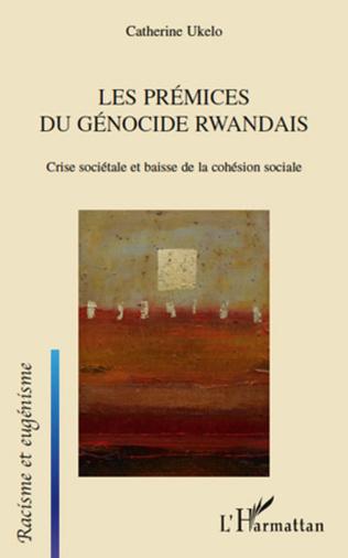 Couverture Les prémices du génocide Rwandais