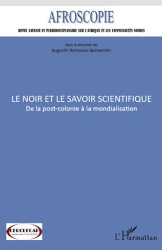 Couverture Le Noir et le savoir scientifique