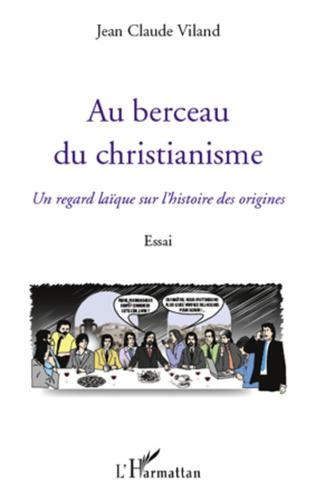 Couverture Au berceau du christianisme