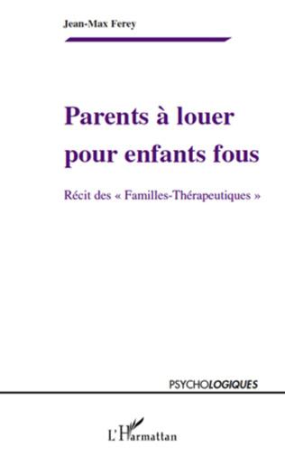 Couverture Parents à louer pour enfants fous