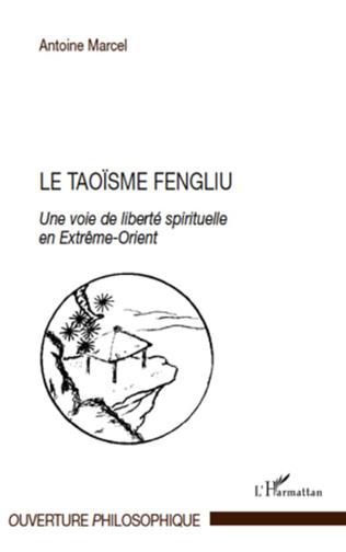 Couverture Le taoïsme fengliu
