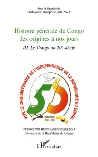 Couverture Histoire générale du Congo des origines à nos jours (Tome 3)