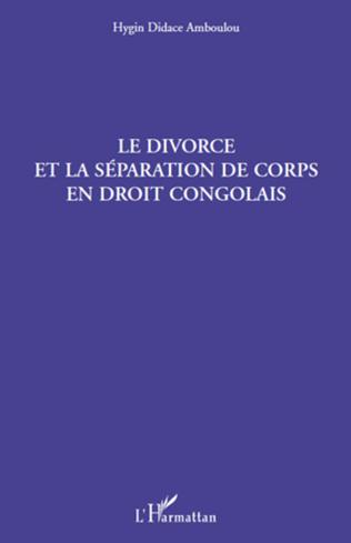 Couverture Le divorce et la séparation de corps en droit congolais