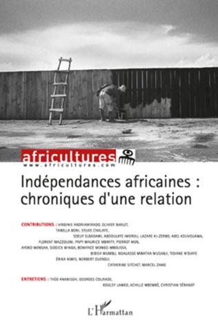Couverture Indépendances africaines : chroniques d'une relation
