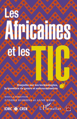 Couverture LES AFRICAINES ET LES TIC ENQUETE SUR LES TECHNOLOGIES LA