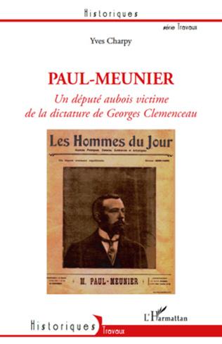 Couverture Paul-Meunier, un député aubois victime de la dictature de Ge