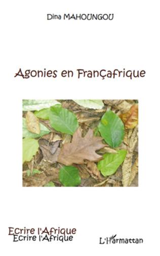 Couverture Agonies en Françafrique