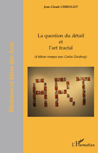 Couverture La question du détail et l'art fractal