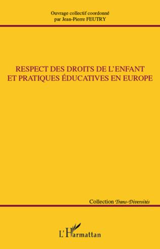 Couverture Respect des droits de l'enfant et pratiques éducatives en Europe