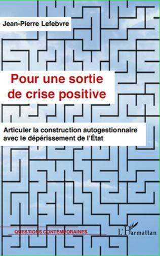 Couverture Pour une sortie de crise positive