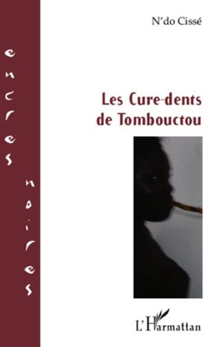 Couverture Les Cure-dents de Tombouctou