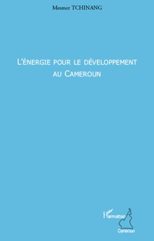 Couverture L'énergie pour le développement au Cameroun