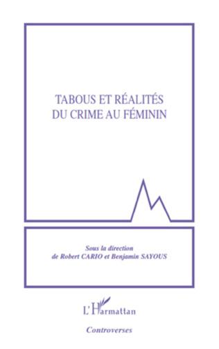 Couverture Tabous et réalités du crime au féminin
