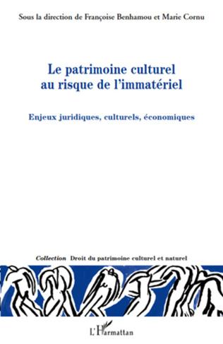 Couverture Le patrimoine culturel au risque de l'immatériel