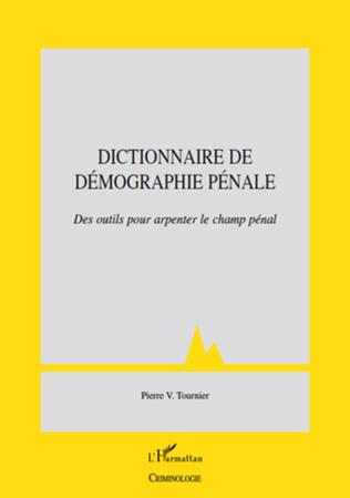 Couverture Dictionnaire de démographie pénale