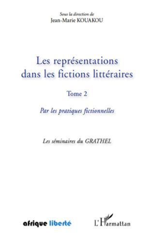 Couverture Les représentations dans les fictions littéraires Tome 2