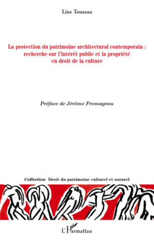 Couverture La protection du patrimoine architectural contemporain