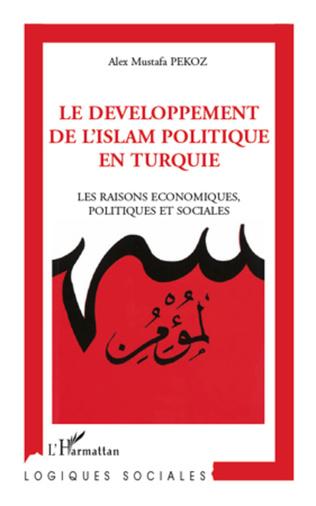 Couverture Le développement de l'Islam politique en Turquie