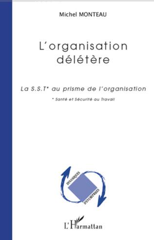 Couverture L'organisation délétère