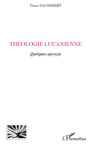 Couverture Théologie lucanienne