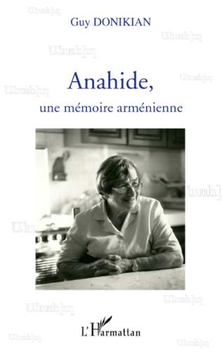 Couverture Anahide, une mémoire arménienne