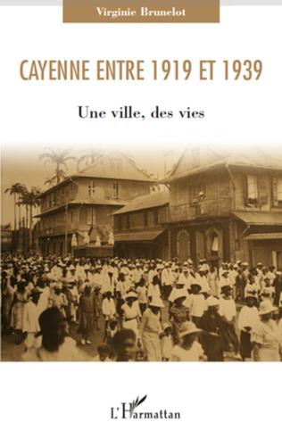 Couverture Cayenne entre 1919 et 1939