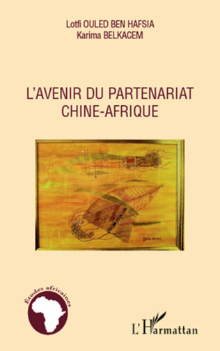 Couverture L'avenir du partenariat Chine-Afrique