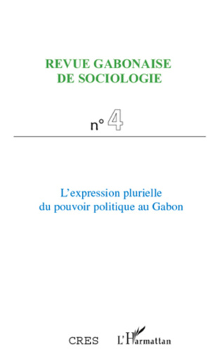 Couverture L'expression plurielle du pouvoir politique au Gabon