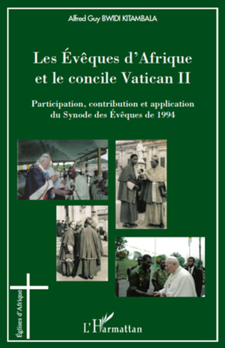 Couverture Les Evêques d'Afrique et le concile Vatican II