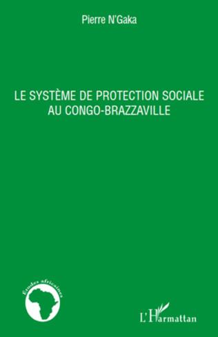 Couverture Le système de protection sociale au Congo-Brazzaville