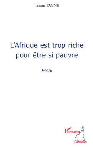 Couverture L'Afrique est trop riche pour être si pauvre