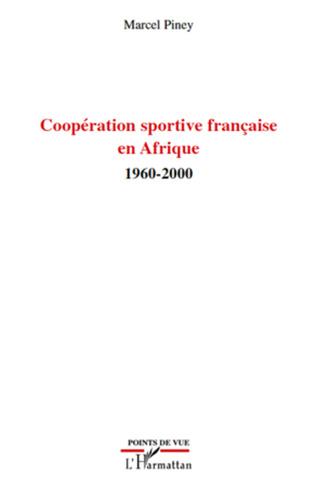Couverture Coopération sportive française en Afrique