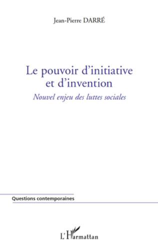 Couverture Le pouvoir d'initiative et d'invention