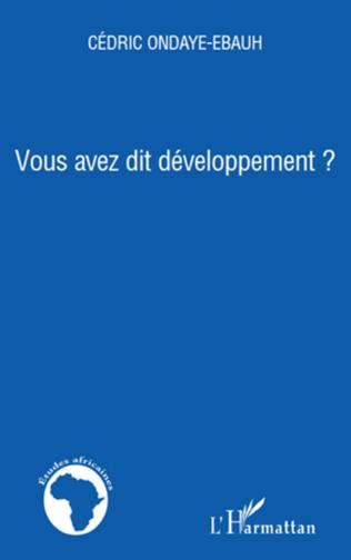 Couverture Vous avez dit développement ?
